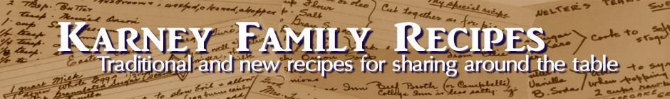 Karney Family Recipes
